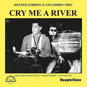 Dexter Gordon & Atli Bjørn Trio / Cry Me A River