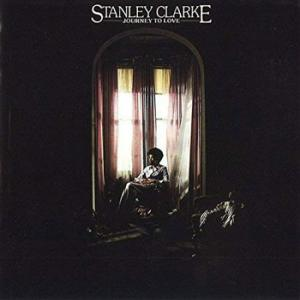 Stanley Clarke / Journey to Love