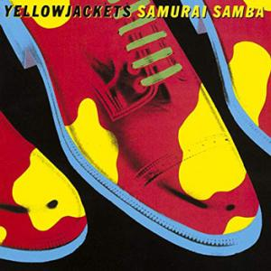 Yellowjackets / Samurai Samba