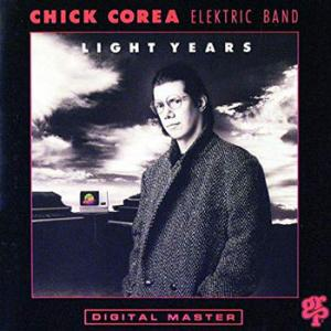 Chick Corea Elektric Band / Light Years