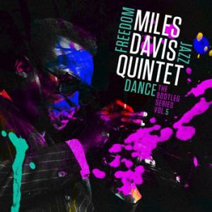 Miles Davis Quintet / Freedom Jazz Dance (The Bootleg Series Vol. 5)