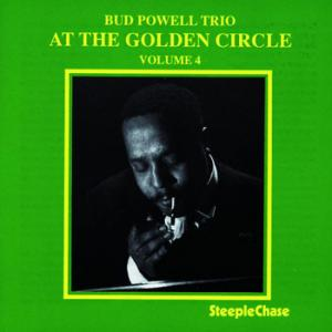Bud Powell Trio / At The Golden Circle Volume 4