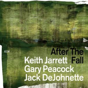 Keith Jarrett - Gary Peacock - Jack DeJohnette / After the Fall