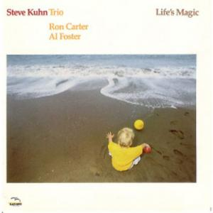 Steve Kuhn Trio /Life's Magic