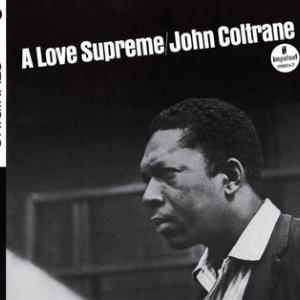 John Coltrane ‎/ A Love Supreme