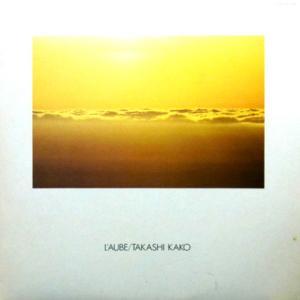 Takashi Kako / L'Aube
