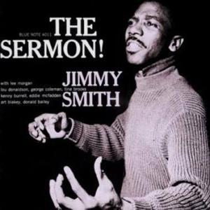 Jimmy Smith / The Sermon!