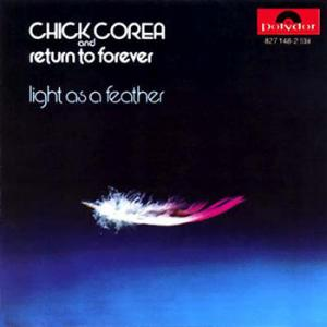 Chick Corea, Return To Forever / Light As A Feather