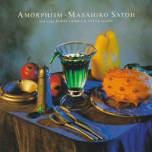 Masahiko Satoh Featuring Eddie Gomez and Steve Gadd / Amorphism
