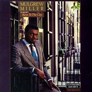 Mulgrew Miller / Keys to the City