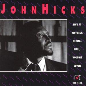 John Hicks / Live at Maybeck Recital Hall, Volume Seven