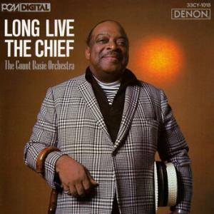 The Count Basie Orchestra / Long Live The Chief