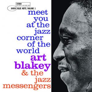 Art Blakey & The Jazz Messengers / Meet You At The Jazz Corner Of The World (Volume 1)