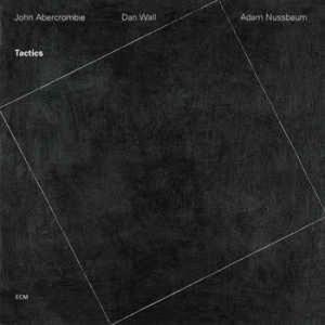 John Abercrombie / Tactics