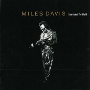 Miles Davis / Live Around the World
