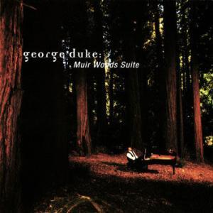 George Duke / Muir Woods Suite