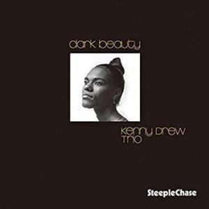 Kenny Drew Trio / Dark Beauty