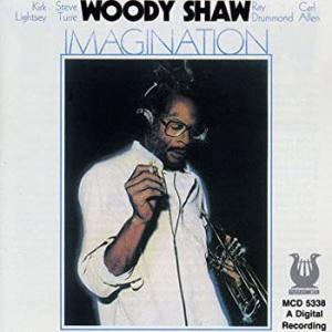 Woody Shaw / Imagination