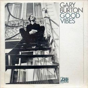 Good Vibes / Gary Burton
