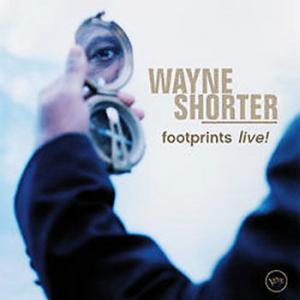 Wayne Shorter / Footprints Live!