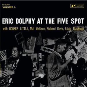 Eric Dolphy / At The Five Spot, Volume 1
