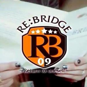 RE:BRIDGE~Return to oneself~ Animelo Summer Live 2009 -RE:BRIDGE-