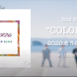 Ace ON Dawn 2nd Single 『COLORING』の制作に携わらせていただきました