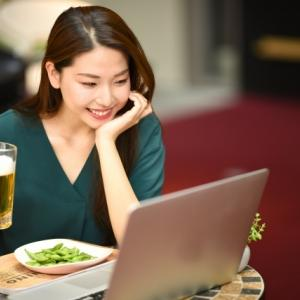 新型コロナウイルスがもたらした、オンライン飲みという嬉しい効果