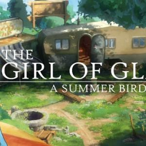 The Girl of Glass: A Summer Bird's Tale on Steam