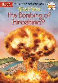 原爆 What Was the Bombing of Hiroshima?