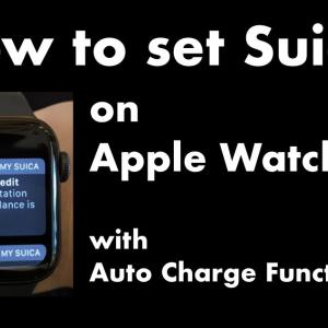 オートチャージ機能付SuicaをApple Watchに追加する方法