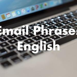 英語メールのフレーズ集。とにかく例文を書き出してみます。