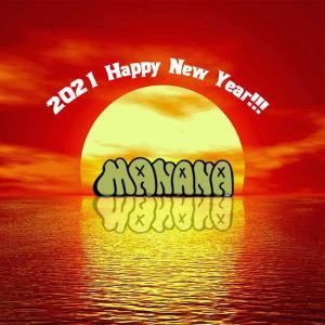 2021's Happy New Year マニャーナ今年もよろしくお願いします