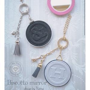 バッグに合わせて色々揃えたくなる★Biscotto Mirror~ビスコットミラー~★ご注文方法
