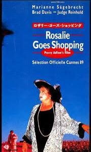 1989年 ロザリー・ゴーズ・ショッピング【洋画】