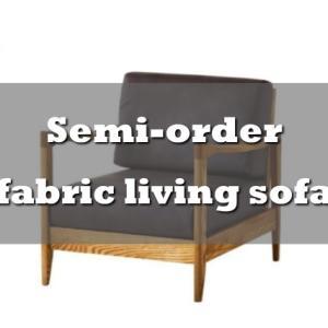 木部塗装やファブリック。さらにサイズが選べるセミオーダーアームソファーのご紹介