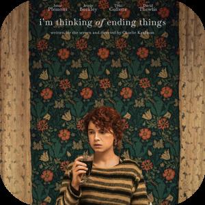 『もう終わりにしよう。』(2020)/凄く寂しい話だけど観終わると前向きな爽やかさと暖かさを感じさせる映画🍨