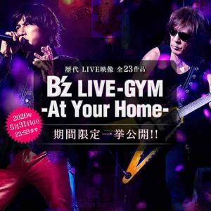 ¶¶¶【B'z YouTube LIVE-GYM (At Your Home BEST)】¶¶¶