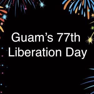 グアムの朝刊(2021.7.19):グアム解放記念日を祝うイベント