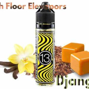【リキッド レビュー】13th Floor Elevapors Django