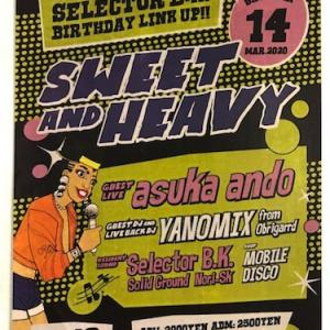2020.3.14(SAT) SWEET AND HEAVY @BUDDHA