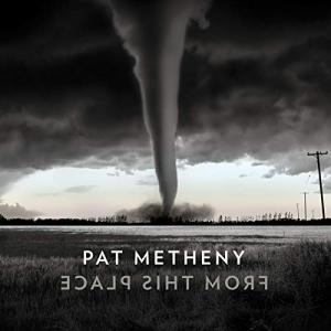 Pat Metheny 来年2月の新譜