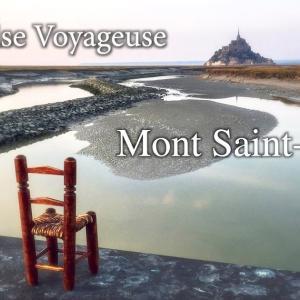 【La Chaise Voyageuse 旅する椅子】モンサンミッシェル, フランス Mont Saint Michel, France. My art work.