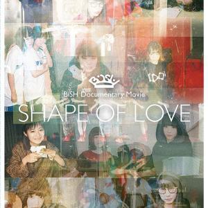 """mu-moで在庫あり!Amazonプレ値!BiSH Documentary Movie """"SHAPE OF LOVE""""【初回生産限定盤】(Blu-ray+PHOTOBOOK)"""
