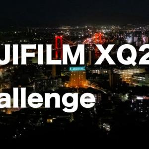 FUJIFILM XQ2  Challenge 夜景