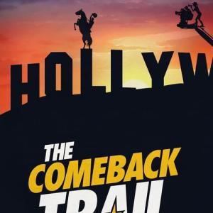映画 The Comeback Trail - カムバック・トゥ・ハリウッド!!