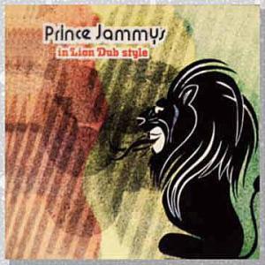 Prince Jammy「Prince Jammy's In Lion Dub Style」