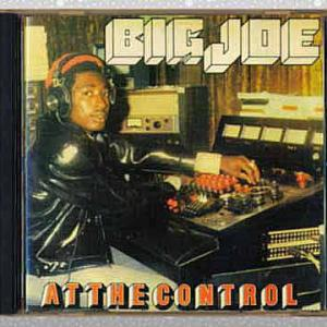 Big Joe「At The Control」