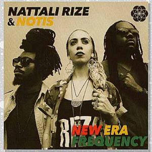 Generations Will Rize(ゼネレーション・ウィル・ライズ) - Nattali Rize & Notis feat. Kabaka Pyramid