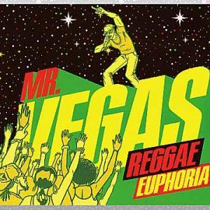 Mr. Vegas「Reggae Euphoria」